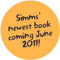 Simms' newest book coming June 2011!
